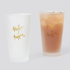 Make It Happen Gold Faux Foil Metal Drinking Glass