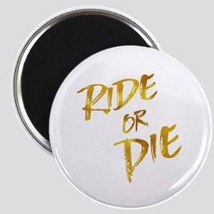 Ride or Die Gold Faux Foil Metallic Motiva Magnets