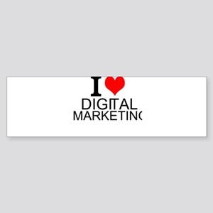 I Love Digital Marketing Bumper Sticker