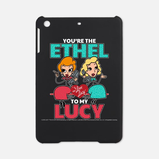 Ethel to my Lucy iPad Mini Case