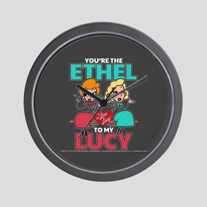 Ethel to my Lucy Wall Clock