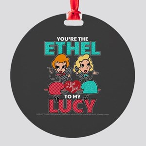 Ethel to my Lucy Round Ornament