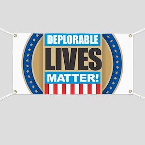 Deplorable Lives Matter Banner