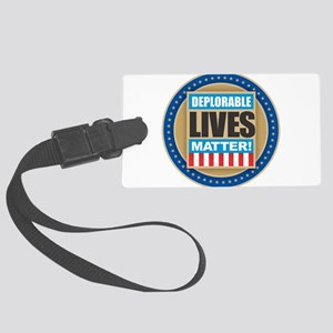 Deplorable Lives Matter Large Luggage Tag