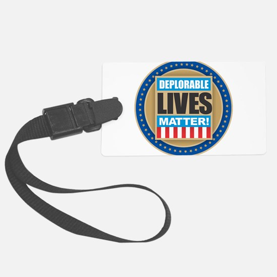 Deplorable Lives Matter Luggage Tag