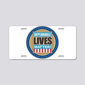 Deplorable Lives Matter Aluminum License Plate