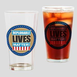 Deplorable Lives Matter Drinking Glass