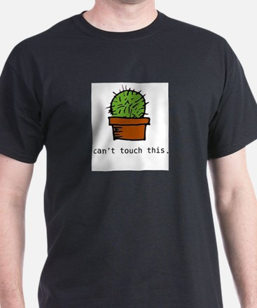 can't touch cactus white tee T-Shirt