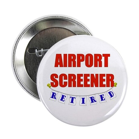 """Retired Airport Screener 2.25"""" Button (100 pack)"""