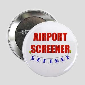 "Retired Airport Screener 2.25"" Button"