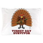 Turkey Day Survivor (thanksgiving) Pillow Case