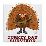 Turkey Day Survivor (thanksgiving) Tile Coaster