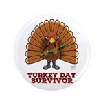 Turkey Day Survivor (thanksgiving) Button