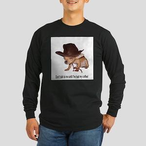 No Coffee Long Sleeve T-Shirt