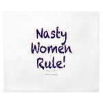 Nasty Women Rule King Duvet