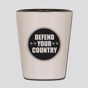 Defend Your Country Shot Glass