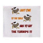 Last One to the Table Has to Eat Turnips! (Thanksg
