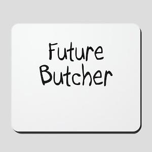 Future Butcher Mousepad