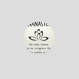 Nanaste: Nasty Woman Mini Button (100 pack)