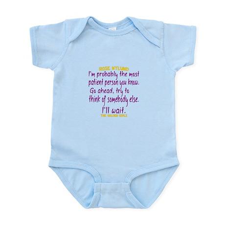 Golden Girls: Rose Quote Most Patient Infant Bodysuit