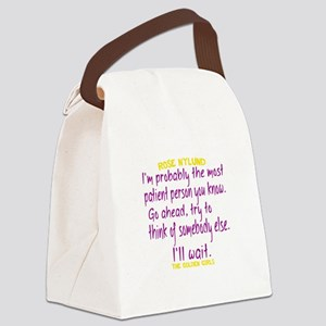 Rose Quote Most Patient Canvas Lunch Bag