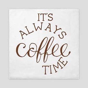 it's always coffee time Queen Duvet