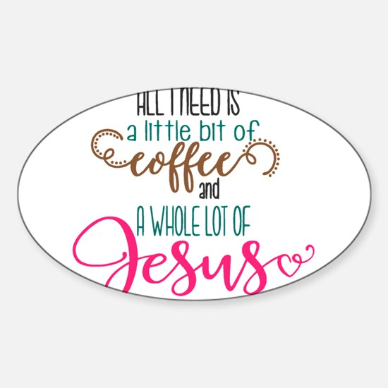 coffee and jesus Decal