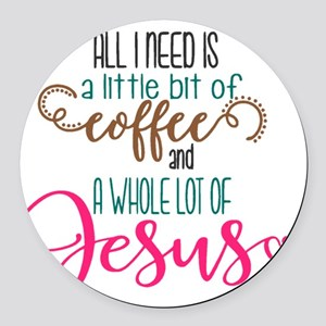 coffee and jesus Round Car Magnet