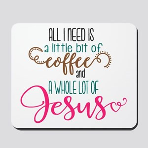 coffee and jesus Mousepad