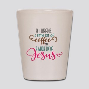 coffee and jesus Shot Glass