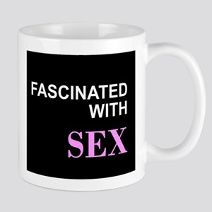 Fascinated with Sex Mugs