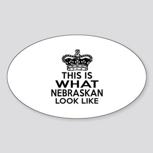 This Is What Nebraska Look Like Sticker (Oval)