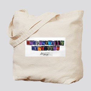 Respectfully Submitted Tote Bag