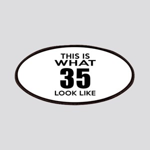 This Is What 35 Look Like Patch