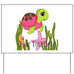 Pink Sea Turtle Yard Sign