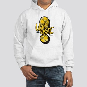 Clueless Ugh As If Hooded Sweatshirt