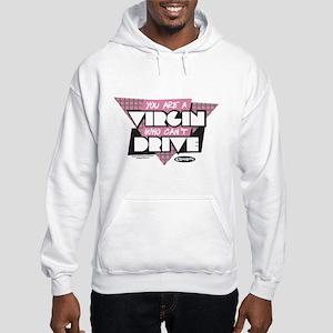 Clueless - Virgin Can't Drive Hooded Sweatshirt