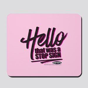 Clueless - Hello Stop Sign Mousepad