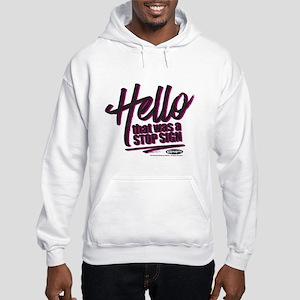 Clueless - Hello Stop Sign Hooded Sweatshirt