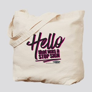 Clueless - Hello Stop Sign Tote Bag