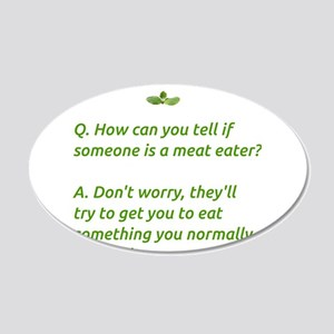 If Someone's a Meat Eater Wall Decal
