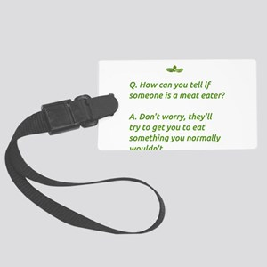 If Someone's a Meat Eater Luggage Tag
