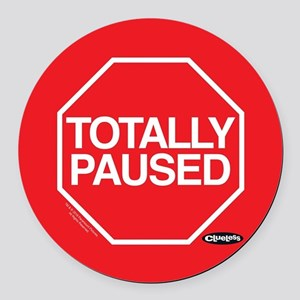 Clueless - Totally Paused Round Car Magnet