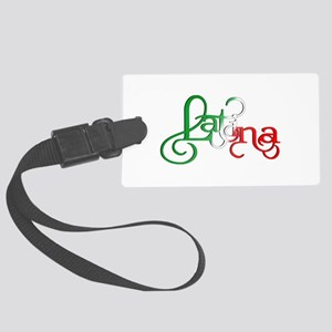 Proud to be a Latina! Large Luggage Tag