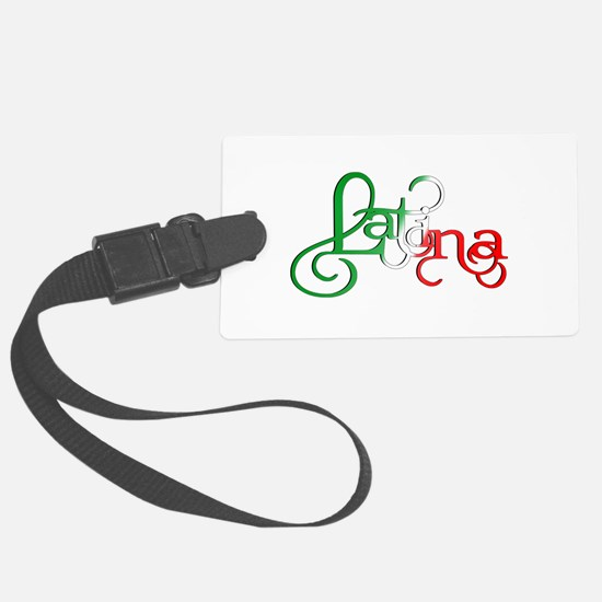 Proud to be a Latina! Luggage Tag