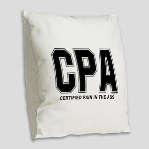 CPA Pain Burlap Throw Pillow