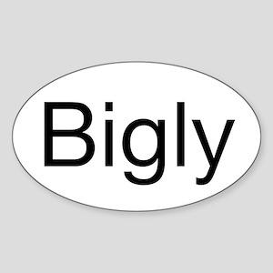 Bigly Sticker (Oval)
