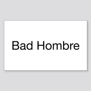 Bad Hombre Sticker (Rectangle)