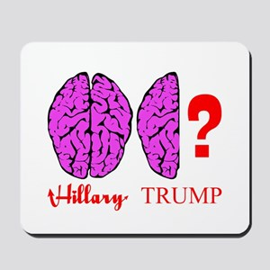 Hillary And Trump Brains Mousepad
