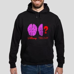 Hillary And Trump Brains Hoodie